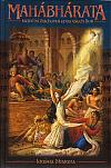 Mahábhárata – největší duchovní epos všech dob
