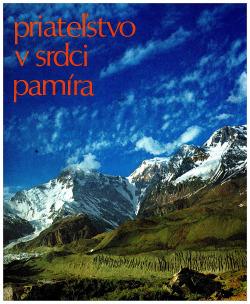 Priatelstvo v srdci Pamíra