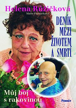 Deník mezi životem a smrtí - Můj boj s rakovinou obálka knihy