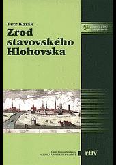 Zrod stavovského Hlohovska : mocenská uskupení ve slezském pozdním středověku obálka knihy