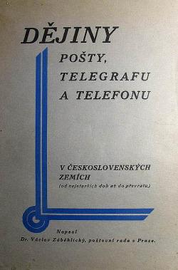 Dějiny pošty, telegrafu a telefonu v československých zemích – od nejstarších dob až do převratu obálka knihy