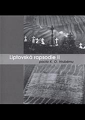 Liptovská rapsodie II : pocta K.O. Hrubému : Galerie Nahoře, České Budějovice, 3.5.-5.6.2011 obálka knihy