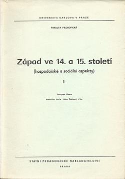 Západ ve 14. a 15. století : (hospodářské a sociální aspekty) obálka knihy
