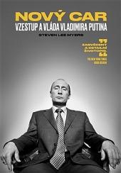 Nový car: Vzestup a vláda Vladimira Putina obálka knihy