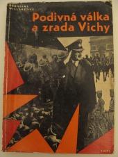 Podivná válka a zrada ve Vichy