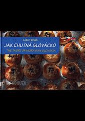 Jak chutná Slovácko obálka knihy