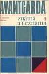 Avantgarda známá a neznámá III obálka knihy