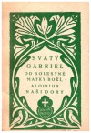 Svatý Gabriel od Bolestné Matky Boží