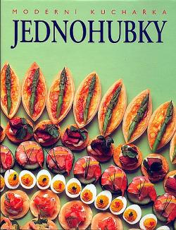 Jednohubky - Moderní kuchařka obálka knihy