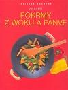 Nejlepší pokrmy z woku a pánve - Asijská kuchyně