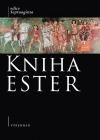 Kniha Ester - v řeckých verzích (Septuaginty a alfa-textu)