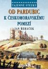 Od Pardubic k českomoravskému pomezí