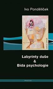 Labyrinty duše & Bída psychologie obálka knihy