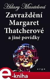 Zavraždění Margaret Thatcherové obálka knihy