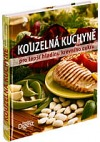 Kouzelná kuchyně pro lepší hladinu krevního cukru obálka knihy