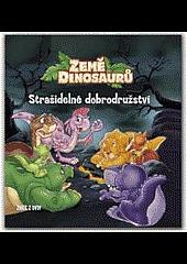 Země dinosaurů - Strašidelné dobrodružství obálka knihy