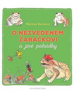 O nezvedeném žabáčkovi a jiné pohádky obálka knihy