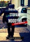 Dobrodružství stopaře Moodyho - Evropské dobrodružství