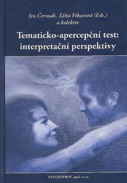 Tematicko-apercepční test: interpretační perspektivy obálka knihy