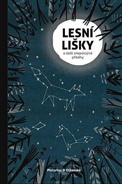 Lesní lišky a další znepokojivé příběhy obálka knihy