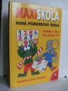 Maxi škola: nová písmenková škola obálka knihy