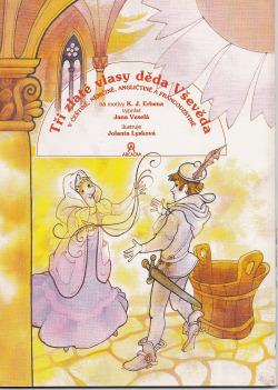 Tři zlaté vlasy děda Vševěda: V češtině, němčině, angličtině a francouzštině obálka knihy