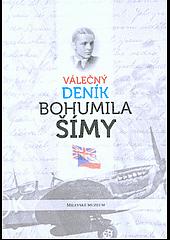 Válečný deník Bohumila Šímy obálka knihy