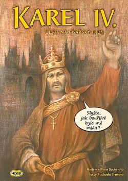 Karel IV. - Cesta na císařský trůn obálka knihy