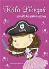 Káťa Líbezná, pirátská princezna obálka knihy