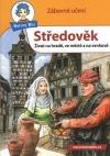 Středověk - Život na hradě, ve městě a na venkově