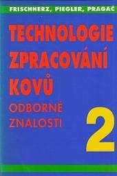 Technologie zpracování kovů 2 obálka knihy