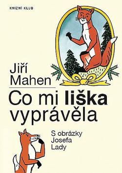 Co mi liška vyprávěla obálka knihy