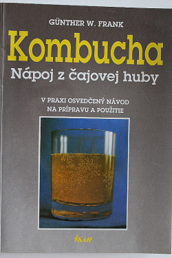 Kombucha - Nápoj z čajovej huby
