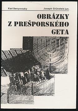 Obrázky z prešporského geta obálka knihy