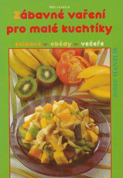 Zábavné vaření pro malé kuchtíky obálka knihy
