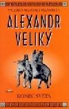Alexandr Veliký - Konec světa