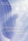 Světelní andělé a karty drahých kamenů