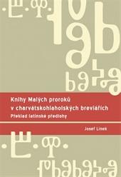 Knihy Malých proroků v charvátskohlaholských breviářích obálka knihy