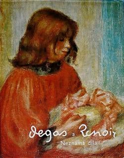 Degas a Renoir. Neznámá díla. obálka knihy