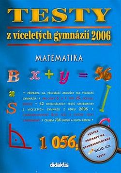 Testy z víceletých gymnázií 2006 Matematika obálka knihy