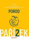 Kniha o těhotenství, porodu a dítěti: Porod (kniha druhá)