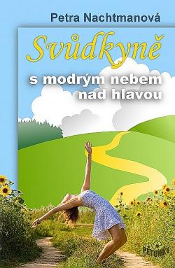 Svůdkyně s modrým nebem nad hlavou obálka knihy