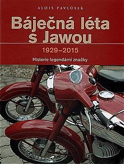 Báječná léta s Jawou 1929-2015