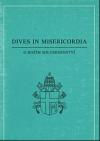 Dives in misericordia. O Božím milosrdenství