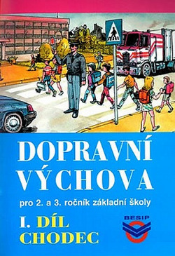 Dopravní výchova pro 2. a 3. ročník ZŠ - I. díl: Chodec obálka knihy
