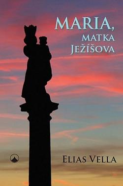 Maria, matka Ježíšova obálka knihy