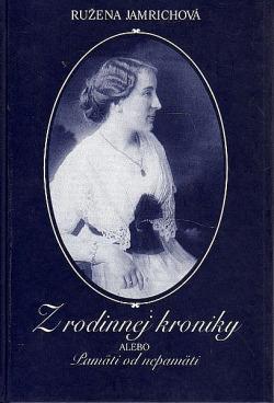 Z rodinnej kroniky alebo Pamäti od nepamäti obálka knihy
