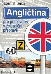 Angličtina pro pracovníky v železniční přepravě obálka knihy