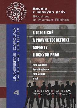 Filozofické a právně teoretické aspekty lidských práv