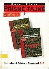 Přísně tajné - odhalená fakta o činnosti StB obálka knihy